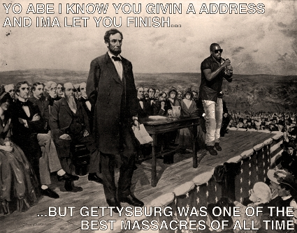 Kanye West interrupts Abraham Lincoln at Gettysburg